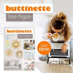 kostenloses eBook - buttinette Trendmagazin