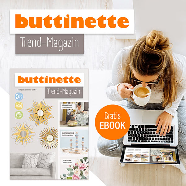 kostenloses eBook - buttinette Trendmagazin